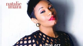 New Music: Natalie Imani – Let's Get Back to Love