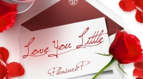 New Music: Pleasure P – Love You Little