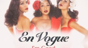 New Music: En Vogue – I'm Good (Produced by Raphael Saadiq)