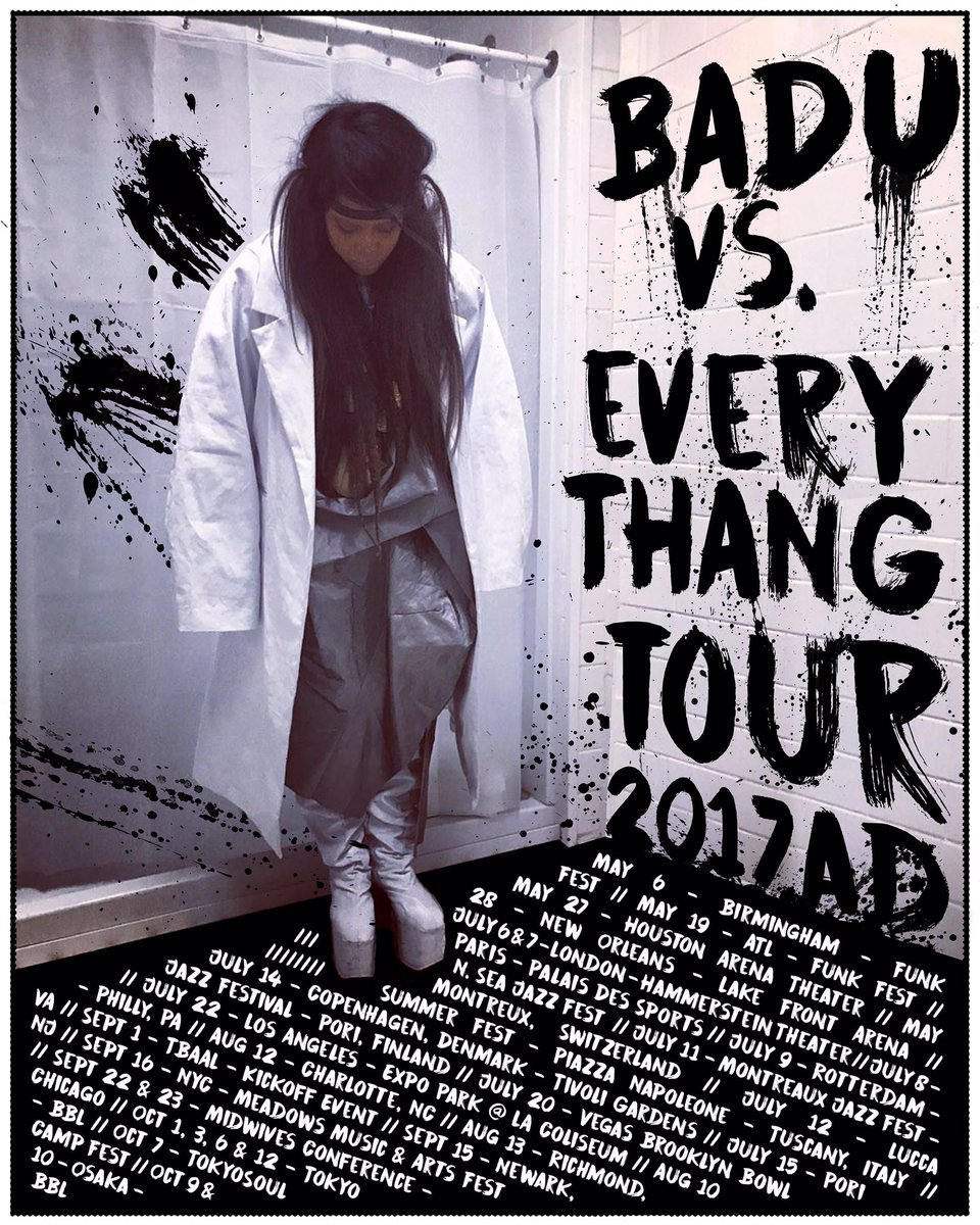 Erykah Badu Badu Vs Every Thang Tour