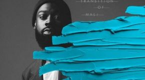 New Music: Mali Music – Loved By You (featuring Jazmine Sullivan)