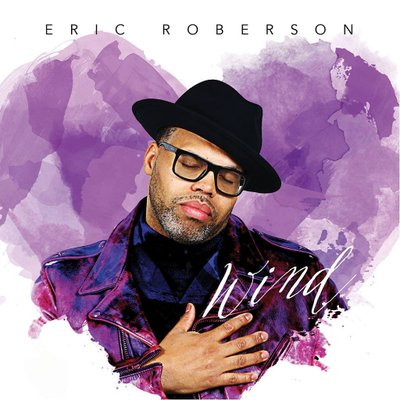 Eric Roberson Wind EP