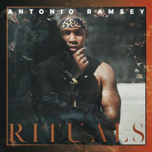 Antonio Ramsey Rituals