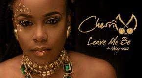New Video: Cherri V – Leave Me Be