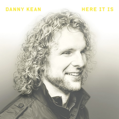 Danny Kean Here It Is EP