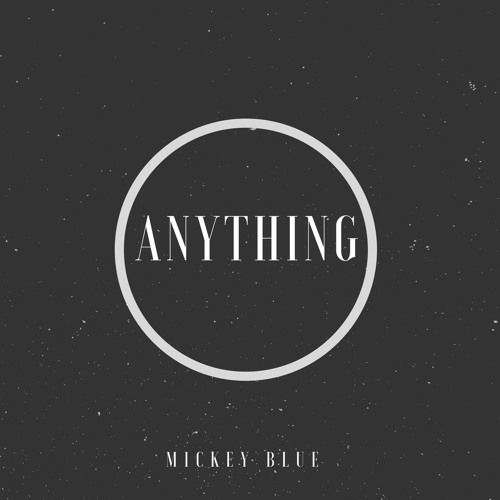 Mickey Blue Anything