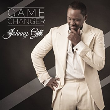 Johnny Gill Game Changer
