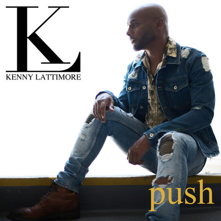 Kenny Lattimore Push