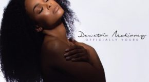 Demetria McKinney – Officially Yours (Album Stream)
