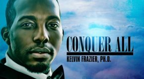 New Music: Kelvin Frazier – Conquer All