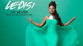 New Music: Ledisi – Us 4Ever (featuring BJ the Chicago Kid)