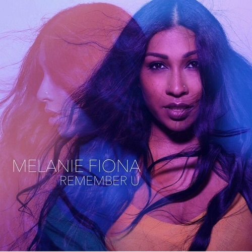 Melanie Fiona Remember U