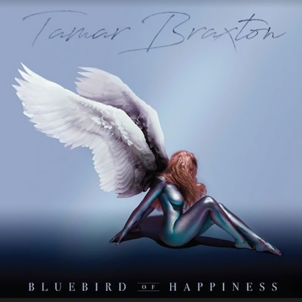Tamar Braxton BlueBird of Happiness