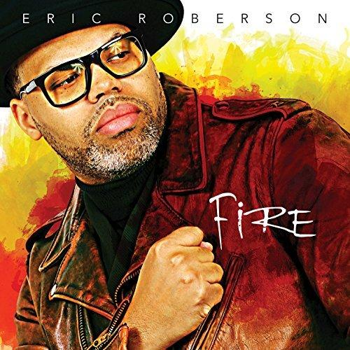 Eric Roberson Fire EP