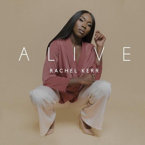Rachel Kerr Alive