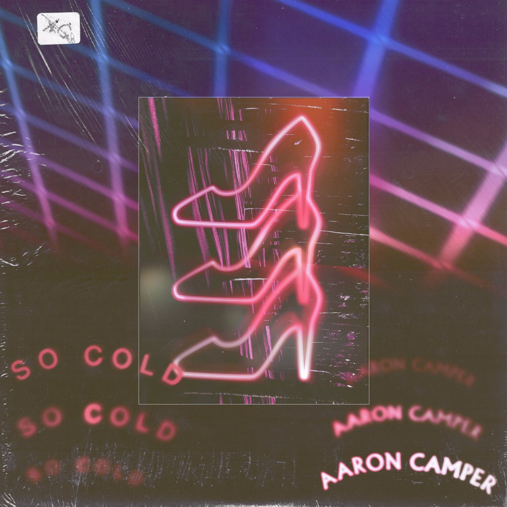 Aaron Camper So Cold