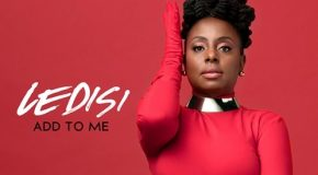 New Video: Ledisi – Add to Me