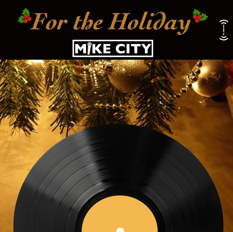 Mike City For the Holidays