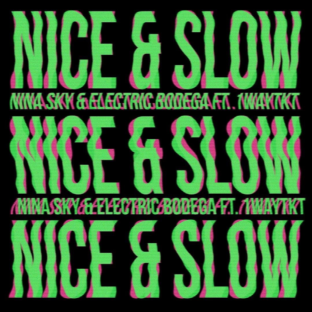 Nina Sky Nice and Slow