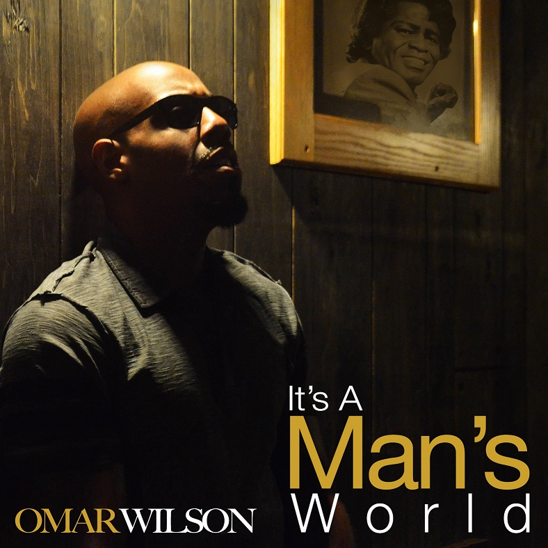 Omar Wilson Its a Mans World