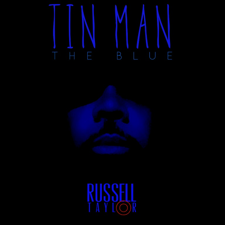 Russell Taylor Tin Man The Blue