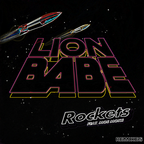 Lion Babe Rockets Remixes