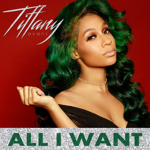 Tiffany Evans All I Want