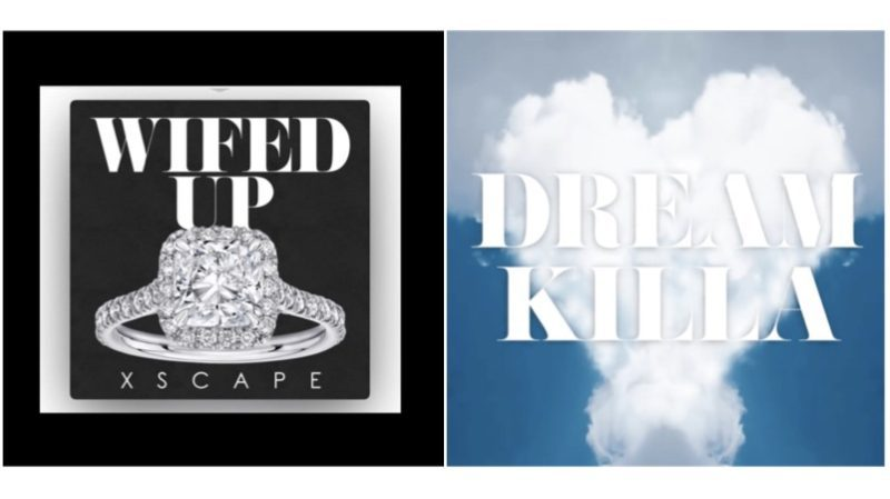 Xscape-Dream-Killa-Wifed-Up