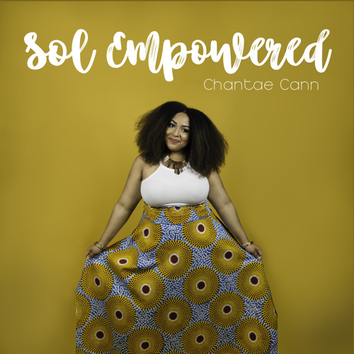Chantae Cann Sol Empowered