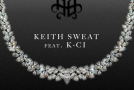 New Music: Keith Sweat – How Many Ways (featuring K-Ci)
