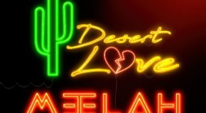 New Music: Meelah (formerly of 702) – Desert Love