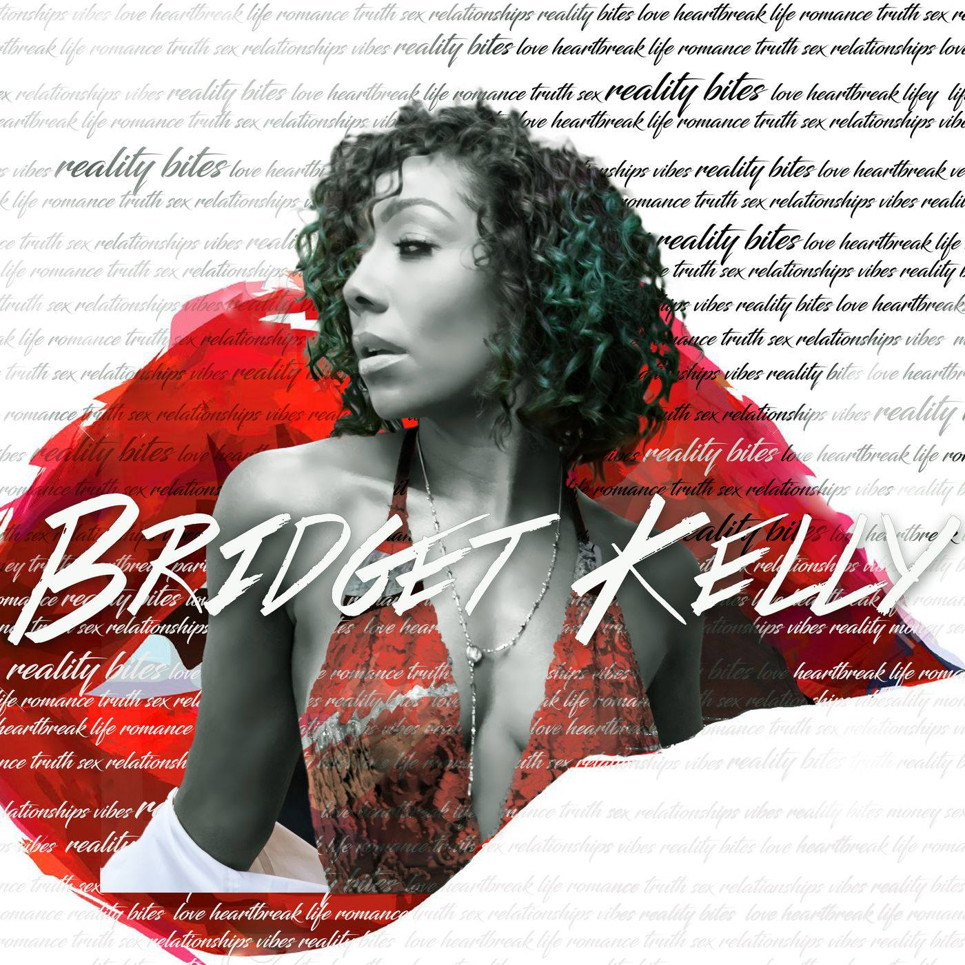 Bridget Kelly Reality Bites