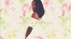 New Video: Brittany B. – Luckiest Girl