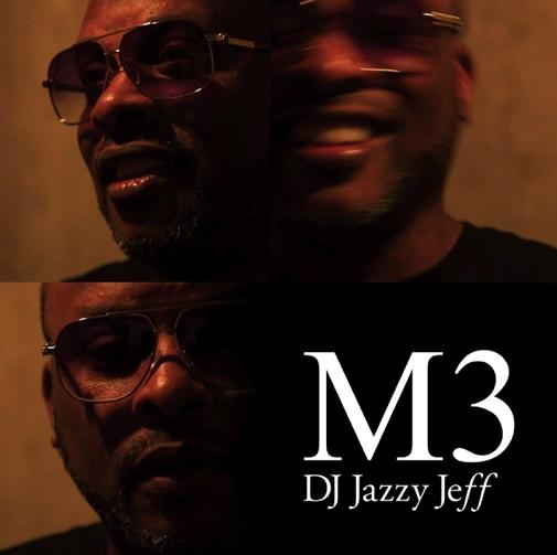 DJ Jazzy Jeff M3