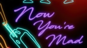 New Music: Meelah – Now You're Mad (Premiere)