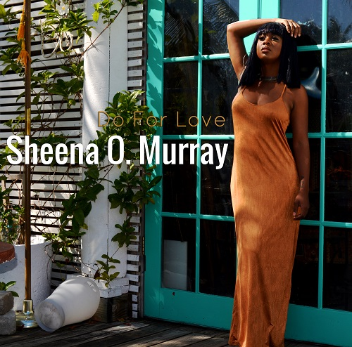 Sheena O Murray Do For Love