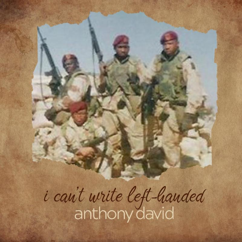 Anthony David I Cant Write Left Handed