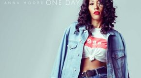 New Music: Anna Moore – One Day (EP) + Cloud Surfing