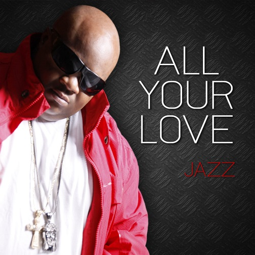 Jazz of Dru Hill All Your Love