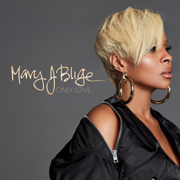 New Music: Mary J. Blige – Only Love