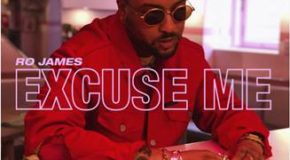 New Music: Ro James – Excuse Me