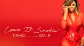 New Music: Tamia – Leave It Smokin (featuring Wale) (Remix)