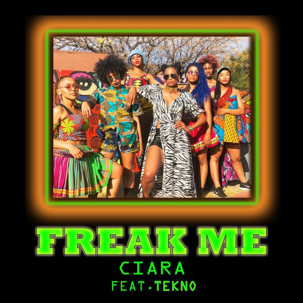 New Music: Ciara – Freak Me (Featuring Tekno)