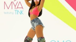 New Music: Mya – G.M.O. (Got My Own) (featuring Tink)