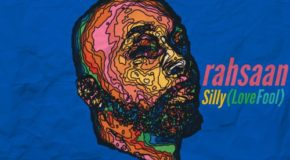 New Music: Rahsaan Patterson – Silly (LoveFool)
