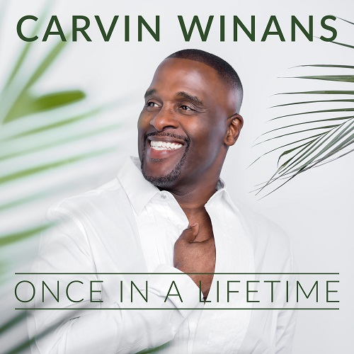 Carvin Winans Once in a Lifetime