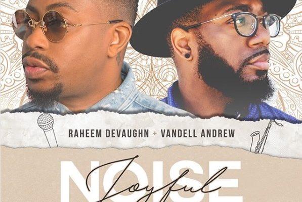 Raheem DeVaughn Joyful Noise Chill AF Mix