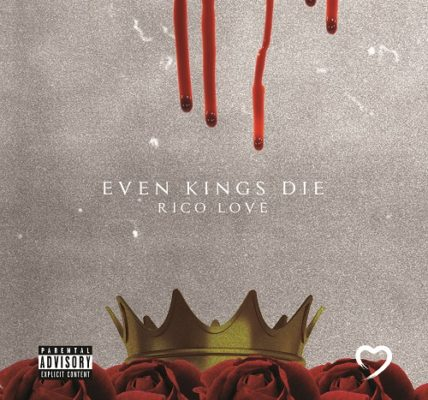 Rico Love Even Kings Die Album Cover