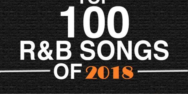 Top 100 RnB Songs of 2018