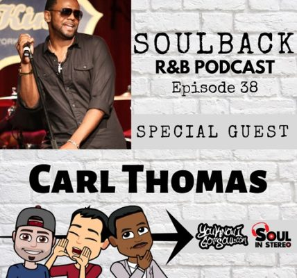 Carl Thomas SoulBack RnB Podcast